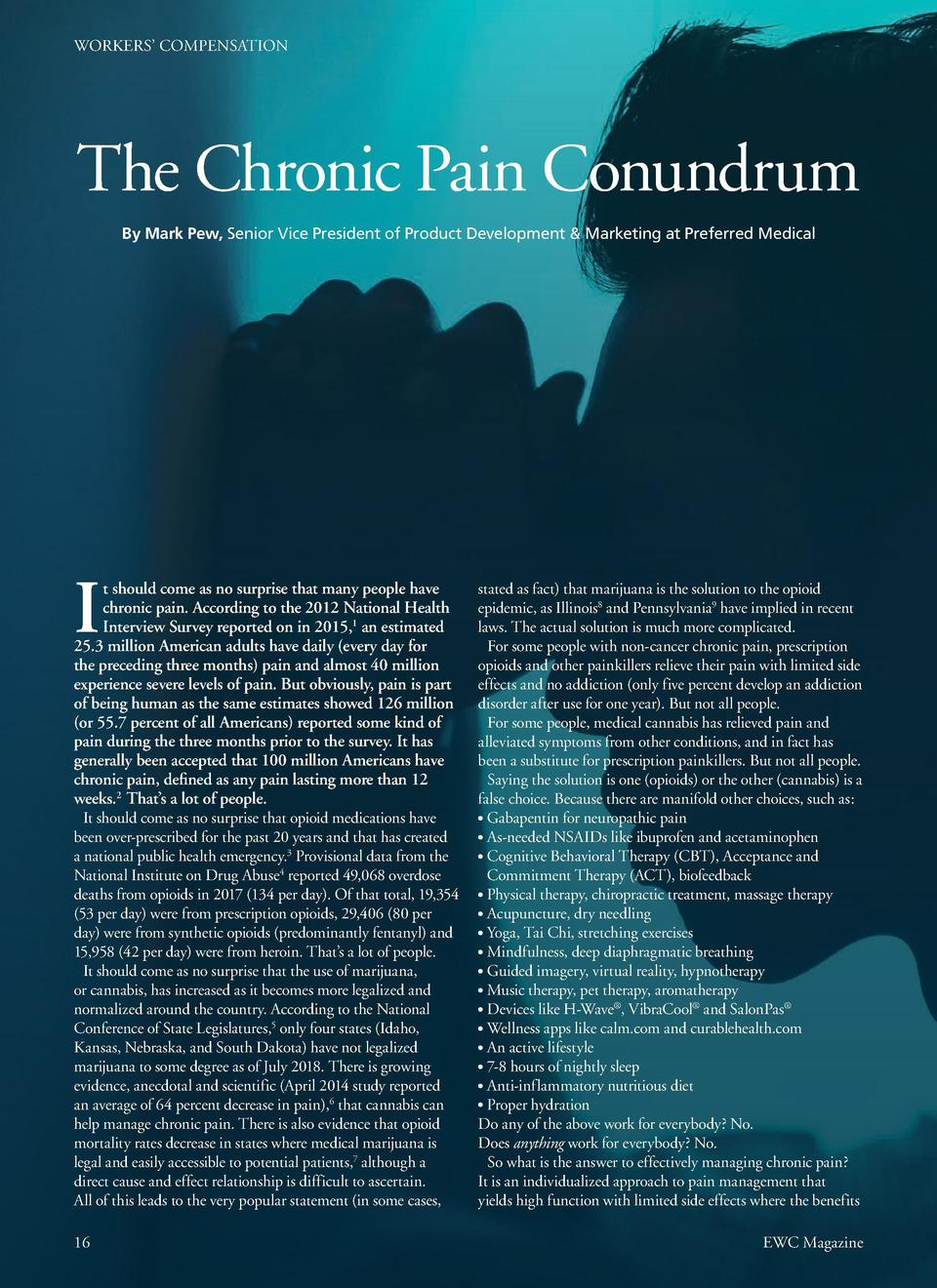 WORKERS    COMPENSATION  WORKERS    COMPENSATION  The Chronic Pain Conundrum By Mark Pew, Senior Vice President of Product...