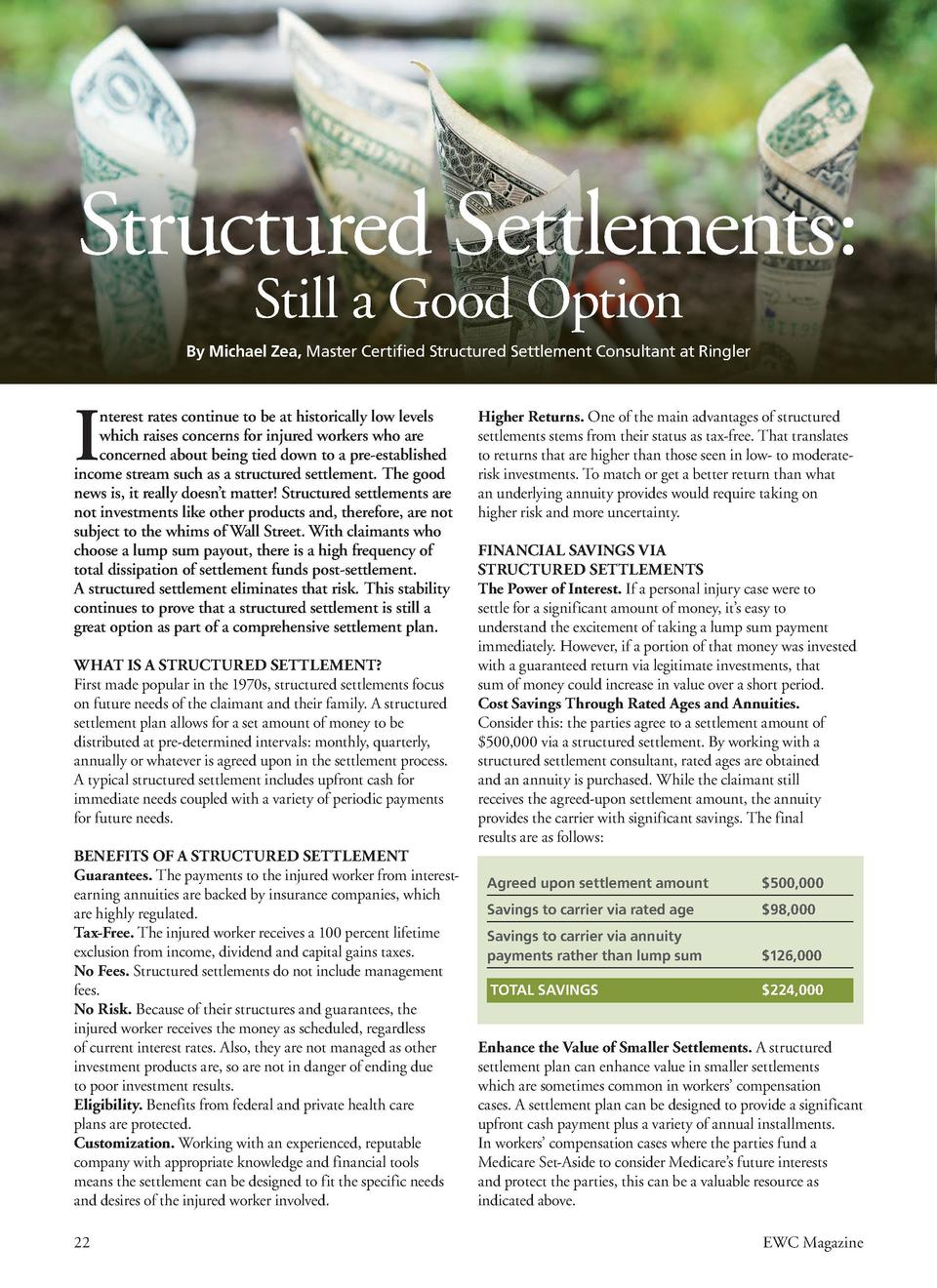 WORKERS    COMPENSATION  Structured Settlements  Still a Good Option  By Michael Zea, Master Certified Structured Settleme...