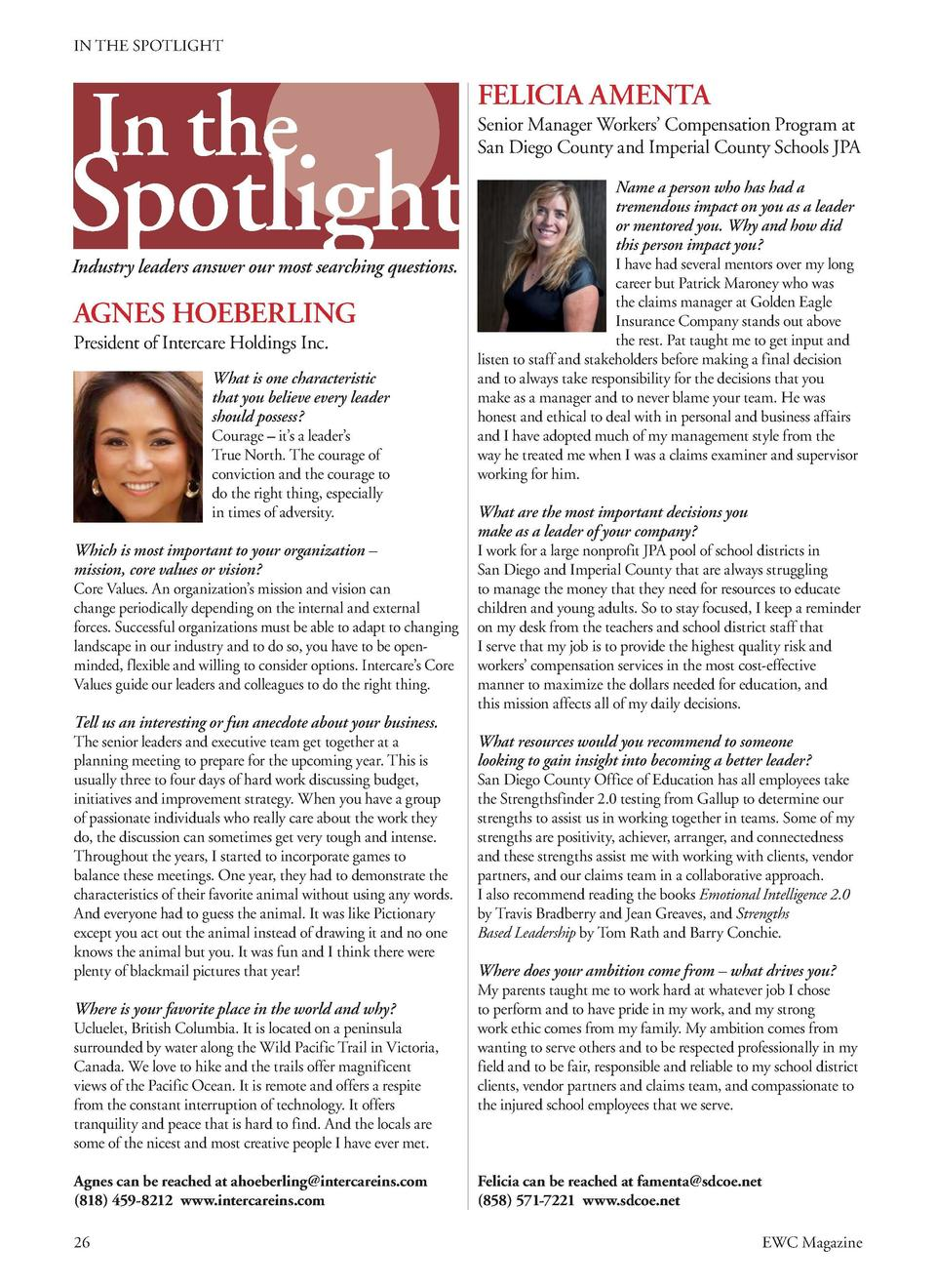 IN THE SPOTLIGHT  In the  Spotlight Industry leaders answer our most searching questions.  AGNES HOEBERLING President of I...