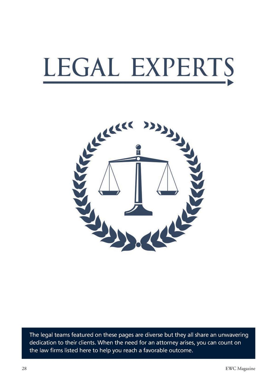 The legal teams featured on these pages are diverse but they all share an unwavering dedication to their clients. When the...